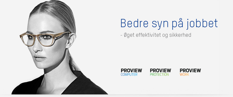 Bedre syn på jobbet - Proview Compuer - Proview Protection - Proview Work